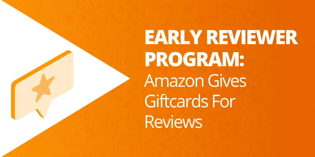 Amazon Early Reviewer Program - How To Get Amazon Reviews - The Source Approach - Amazon Consultant and eCommerce Consultant