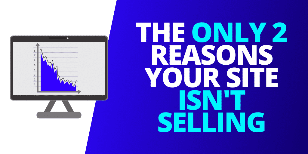 The ONLY 2 Reasons Your eCommerce Site Isn't Selling