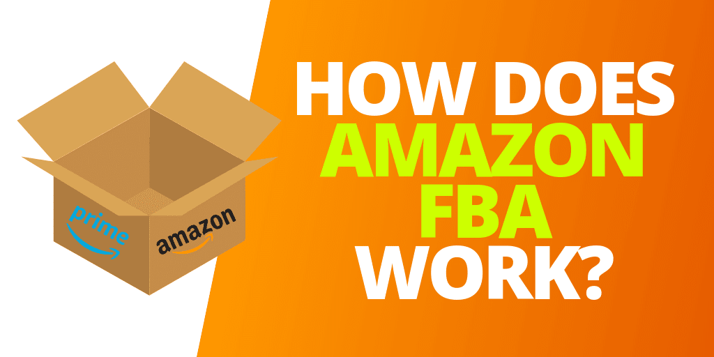 How Does Amazon FBA Work In 2020? [GUIDE & INFOGRAPHIC]