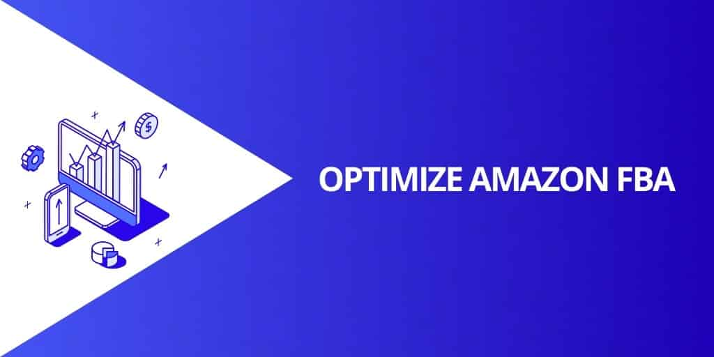How To Optimize Amazon FBA - How Amazon FBA Works - Source Approach - Amazon Consultant and eCommerce Consultant