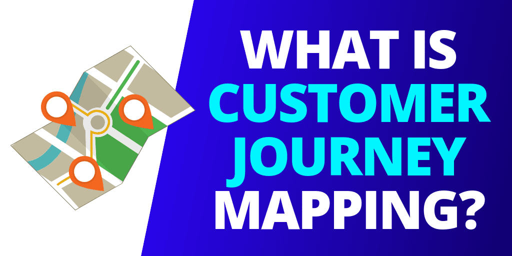 What Is Customer Journey Mapping? [GUIDE]