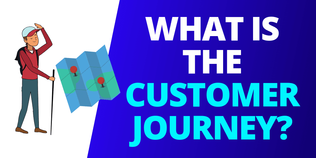 What Is The Customer Journey? [GUIDE]