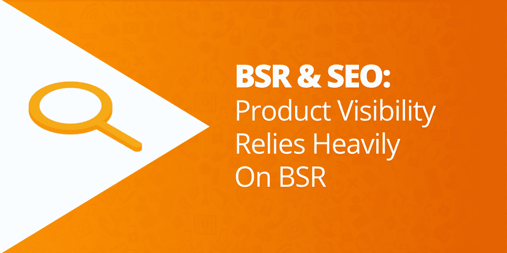 Amazon BSR and Amazon SEO - What Is BSR What Is Amazon Sales Rank - The Source Approach - Amazon Consultant and eCommerce Consultant