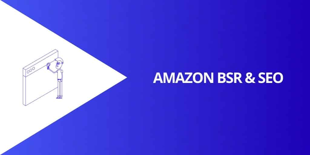 Amazon BSR and SEO - What is Amazon Sales Rank - Source Approach - Amazon Consultant and eCommerce Consultant