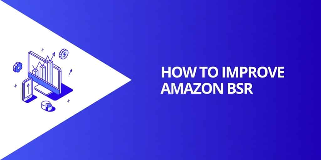How To Improve Amazon Sales Rank BSR - What is Amazon Sales Rank - Source Approach - Amazon Consultant and eCommerce Consultant