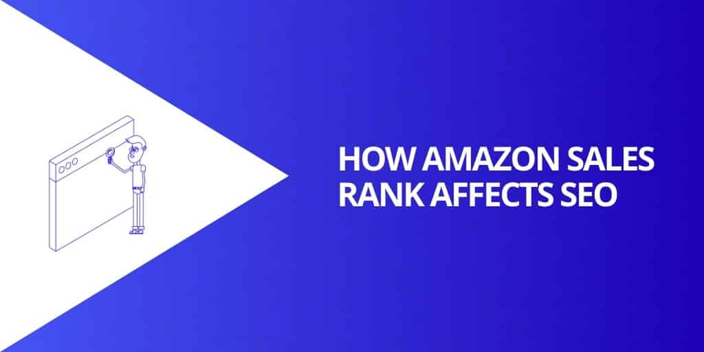 How Amazon Sales Rank Affects SEO - What is a GOOD Amazon Sales Rank - Source Approach - Amazon Consultant and eCommerce Consultant