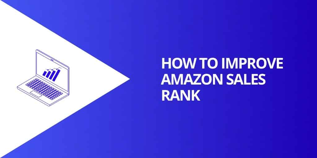How To Improve Amazon Sales Rank - What is a GOOD Amazon Sales Rank - Source Approach - Amazon Consultant and eCommerce Consultant
