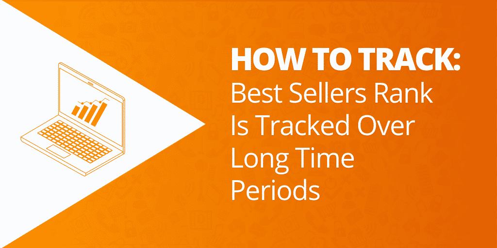 How To Track Amazon Sales Rank - What Is A Good Amazon Sales Rank - The Source Approach - Amazon Consultant and eCommerce Consultant