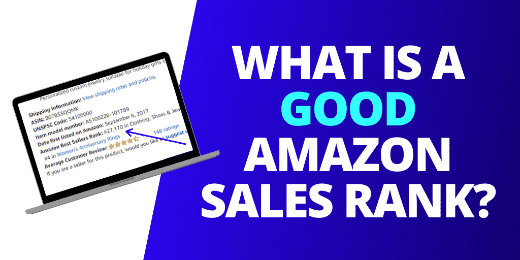 What is a GOOD Amazon Sales Rank? [2020 UPDATE]