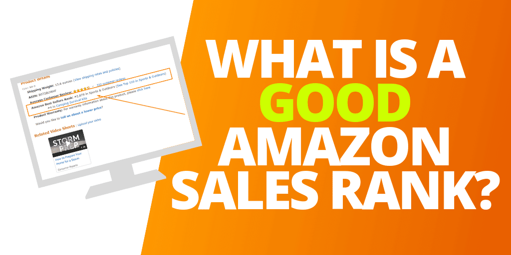 What is a GOOD Amazon Sales Rank BSR [UPDATED 2019]