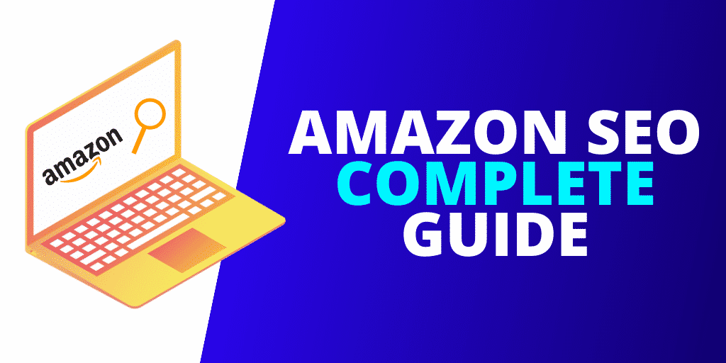 Amazon SEO: The COMPLETE Guide [INFOGRAPHIC]