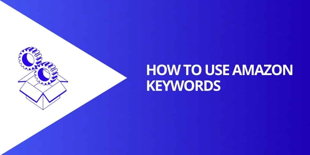 How To Use Amazon Keywords - Amazon SEO Everything You Need To Know - Source Approach - Amazon Consultant and eCommerce Consultant