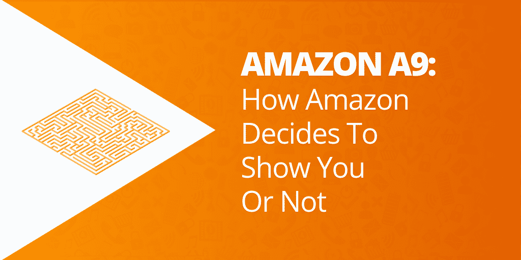 What is Amazon A9 - Amazon SEO_ EVERYTHING You Need To Know - The Source Approach - Amazon Consultant and eCommerce Consultant