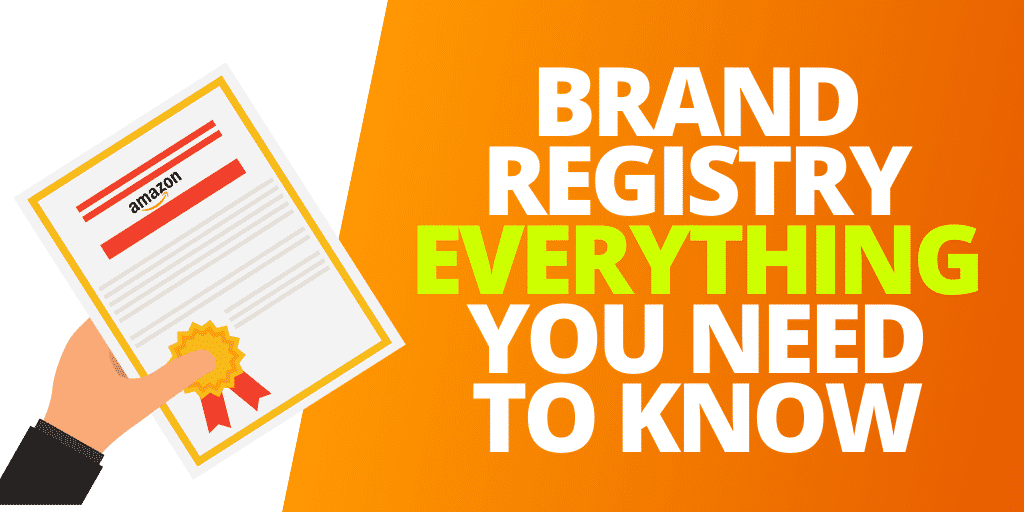 Amazon Brand Registry EVERYTHING You Need To Know For 2020 [INFOGRAPHIC]