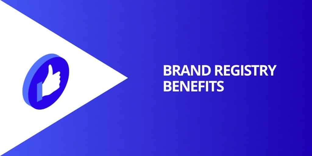 Benefits Of Amazon Brand Registry - Amazon Brand Registry Everything You Need To Know - Source Approach - Amazon Consultant and eCommerce Consultant
