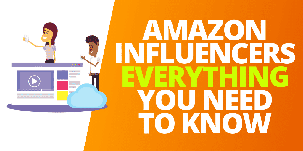 Amazon Influencers: EVERYTHING You Need To Know For 2020 [INFOGRAPHIC]