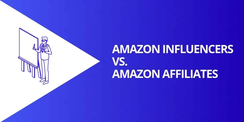 Amazon Influencers vs Amazon Affiliates - Amazon Influencers_ EVERYTHING You Need To Know - Source Approach - Amazon Consultant and eCommerce Consultant