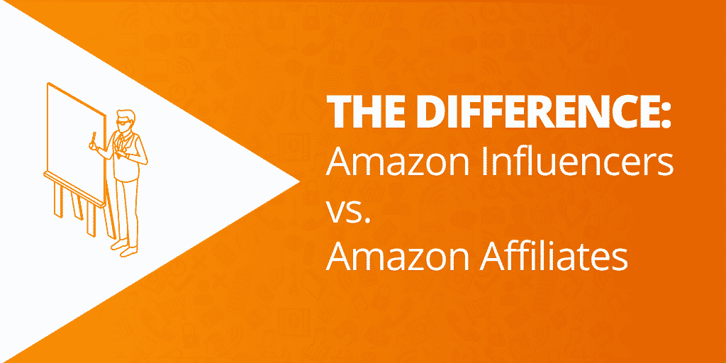 What's The Difference Between Amazon Influencers and Amazon Affiliates?