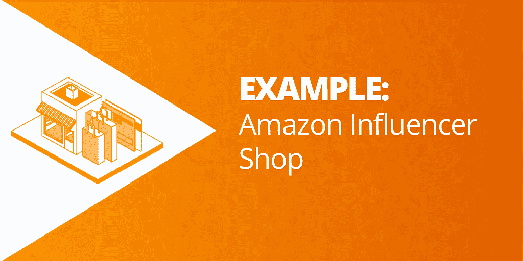 Example Amazon Influencer Shop - Amazon Influencers Everything Brands Need To Know- The Source Approach - Amazon Consultant and eCommerce Consultant