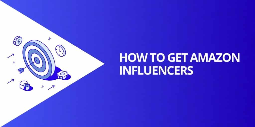 How To Get Amazon Influencers - Amazon Influencers EVERYTHING You Need To Know - Source Approach - Amazon Consultant and eCommerce Consultant