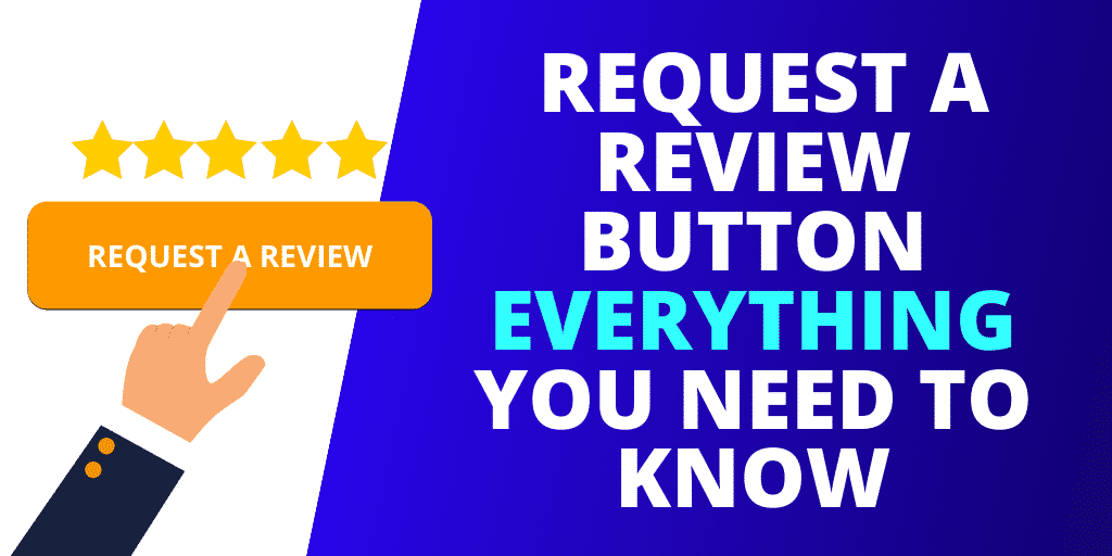 Amazon Request A Review Button EVERYTHING You Need To Know