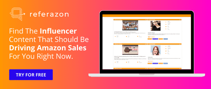 9 - Blog Post - Ad - Referazon - Instantly Find Amazon Influencers
