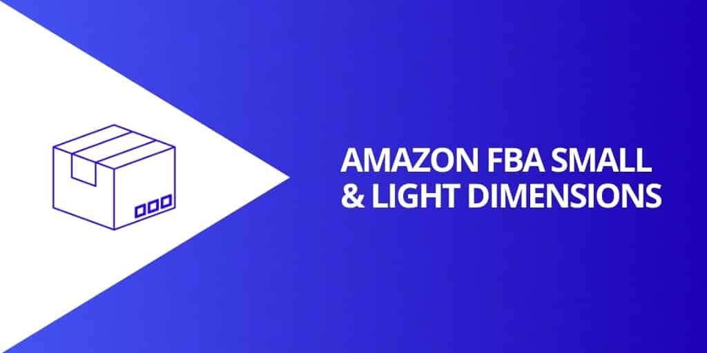 Amazon FBA Small and Light Dimensions - Amazon FBA Small and Light Everything You Need To Know - Source Approach - Amazon Consultant and eCommerce Consultant