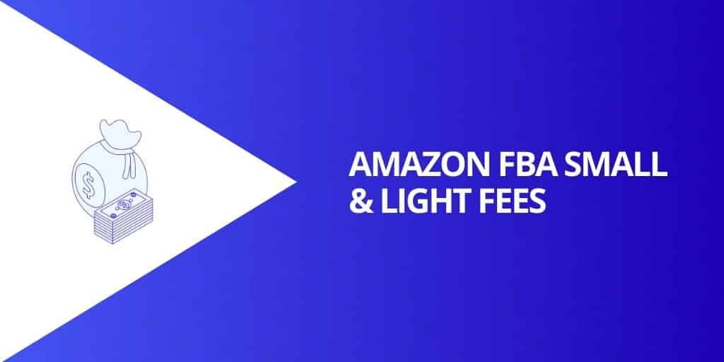 Amazon FBA Small and Light Fees - Amazon FBA Small and Light Everything You Need To Know - Source Approach - Amazon Consultant and eCommerce Consultant (1)