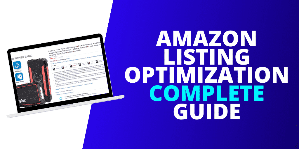 Amazon Listing Optimization The COMPLETE Guide