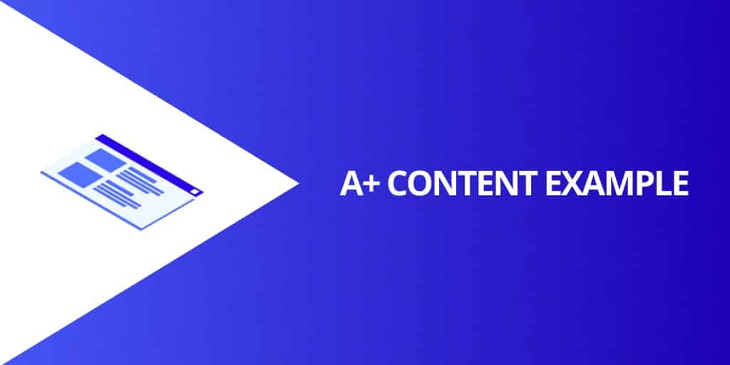 A Plus Content Example - Amazon A Plus Content The Complete Guide - Source Approach - Amazon Consultant and eCommerce Consultant