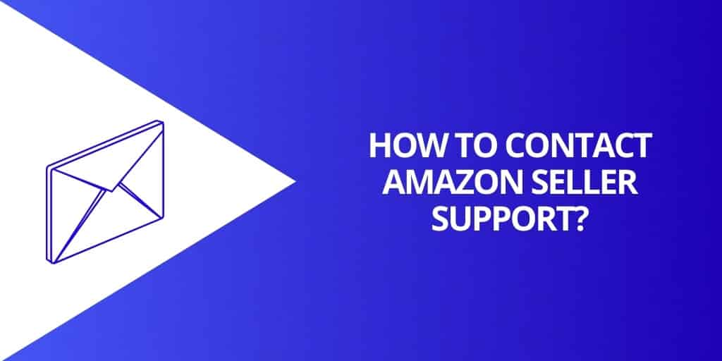 How To Contact Amazon Seller Support - How To Deal With Amazon Seller Support - Source Approach - Amazon Consultant and eCommerce Consultant